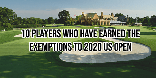 10 Players Who Have Earned the Exemptions to 2020 US Open